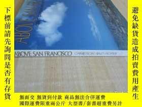 二手書博民逛書店橫版精裝8開罕見厚冊《ABOVE SAN FRANCISCO》有