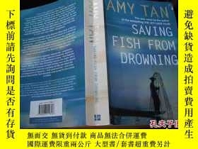 二手書博民逛書店AMY罕見TAN SAVING FISH FROM DROWNI