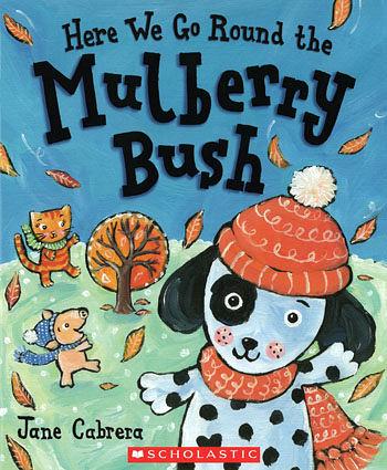 【麥克書店】HERE WE GO ROUND MULBERRY BUSH /英文繪本 《主題:歌唱繪本》