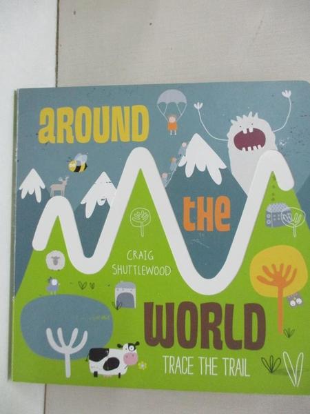 【書寶二手書T1/少年童書_KKB】Trace the Trail: Around the World_Craig Shuttlewood
