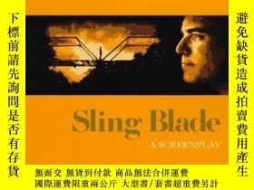 二手書博民逛書店Sling罕見BladeY256260 Billy Bob Thornton Miramax 出版1996