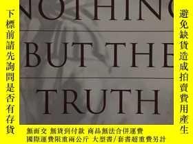 二手書博民逛書店英文原版:Nothing罕見but the truthY3186