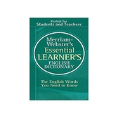 Merriam Webster s Essential learner s English Dict