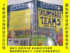 二手書博民逛書店Triumphant罕見Teams勝利的隊伍Y212829
