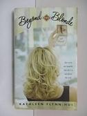 【書寶二手書T1/原文小說_C1Y】Beyond the Blonde_Kathleen Flynn-Hui