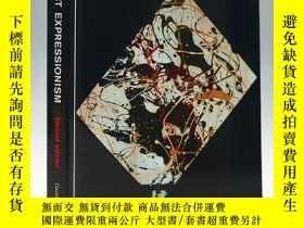 二手書博民逛書店Abstract罕見Expressionism 抽象表現主義Y335736 David Anfam Thame