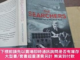 二手書博民逛書店The罕見Searchers:Radio Intercept In Two World Wars (Cassell