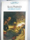 【書寶二手書T9/原文小說_HPH】Silas Marner(織工馬南傳)_George Eliot