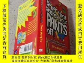 二手書博民逛書店Stuff罕見that scares your PANTS Off:把你褲子嚇跑的東西!Y200392