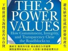 二手書博民逛書店The罕見3 Power Values: How Commitment, Integrity, and Trans