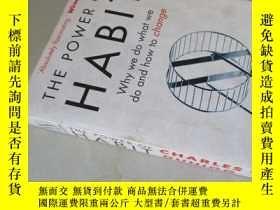 二手書博民逛書店The罕見Power of Habit : Why We Do What We Do,and How to Cha