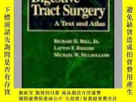 二手書博民逛書店Digestive罕見Tract Surgery: A Text and Atlas-消化道外科學:一個文本和地圖