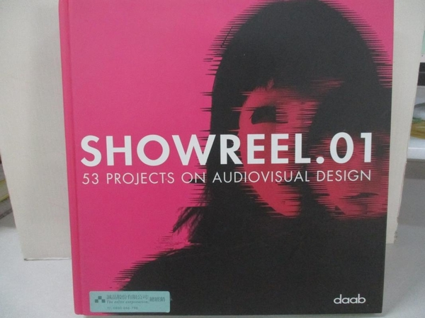 【書寶二手書T6/設計_KS8】Showreel.01: 50 Projects on Audiovisual Design_Not Available (NA)