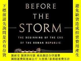 二手書博民逛書店The罕見Storm Before The StormY364682 Mike Duncan Publicaf