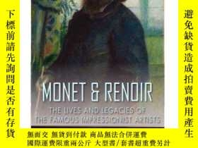 二手書博民逛書店Monet罕見& Renoir: The Lives and Legacies of the Famous Imp