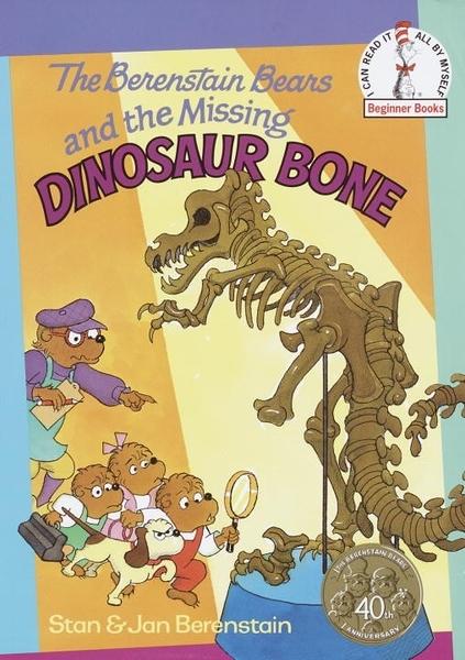 The Berenstain Bears and the Missing Dinosaur Bone (英文版)