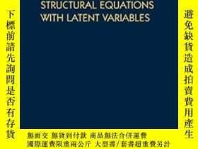 二手書博民逛書店Structural罕見Equations With Latent VariablesY255562 Kenn