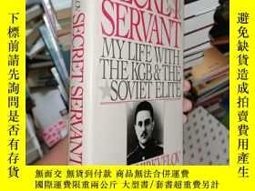 二手書博民逛書店Secret罕見Servant: My Life With the KGB and the Soviet Elit
