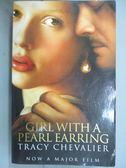 【書寶二手書T9/原文小說_ONI】Girl with a Pearl Earring_CHEVALIER, TRACY
