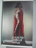 【書寶二手書T1/原文小說_ANW】Delta of Venus (Penguin Modern Classics)_Anais Nin