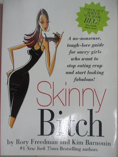 【書寶二手書T2/原文小說_DAJ】Skinny Bitch
