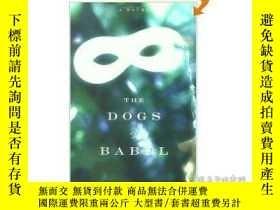 二手書博民逛書店The罕見Dogs of Babel 巴別塔之犬 卡羅琳·帕克絲