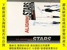 二手書博民逛書店Aligning罕見the Stars: How to Succ