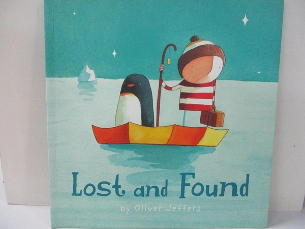 【書寶二手書T1/少年童書_J2S】Lost and Found_Oliver Jeffers