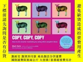 二手書博民逛書店Copy,罕見Copy, Copy: How to Do Smarter Marketing by Using O