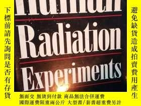 二手書博民逛書店The罕見Human Radiation Experiments