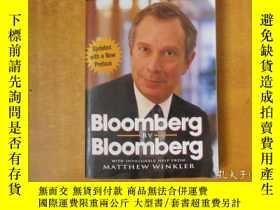 二手書博民逛書店Bloomberg罕見by Bloomberg 布隆伯格自傳【英文原版 16開平裝】Y18615 Michae