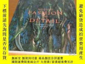 二手書博民逛書店Modern罕見Fashion in Detail 平裝Y242