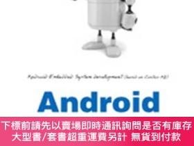 簡體書-十日到貨 R3YY【Android嵌入式系統程序開發(基於Cortex-A8) (國內首本底層驅動、中間層J