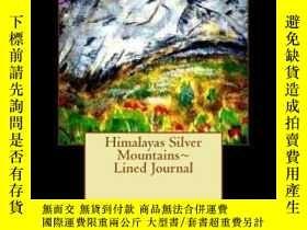 二手書博民逛書店Himalayas罕見Silver Mountains d Jo