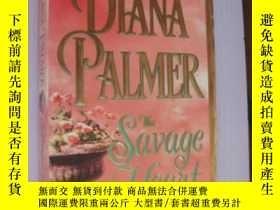 二手書博民逛書店The罕見Savage Heart(野愛小說)Y85718 Di