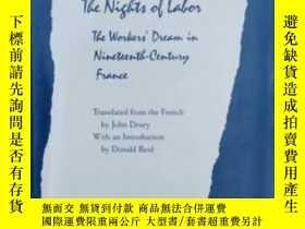 二手書博民逛書店The罕見Nights Of Labor-分娩之夜Y436638 Jacques Ranciere Templ