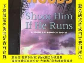 二手書博民逛書店STUART罕見WOODS Shoot Him If He Ru