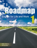 Roadmap 1: English for Life and Work