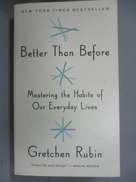 【書寶二手書T1/心理_MFR】Better Than Before: Mastering the Habits of Our…