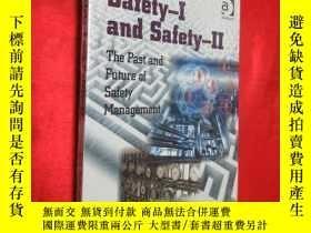 二手書博民逛書店Safety-I罕見and Safety-II: The Pas