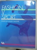 【書寶二手書T9/設計_ZDX】Fashion and Sport_Salazar, Ligaya (EDT)