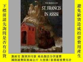 二手書博民逛書店THE罕見BASILICA OF ST. FRANCIS IN