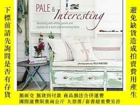 二手書博民逛書店Pale罕見& Interesting: Decorating