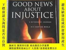 二手書博民逛書店Good罕見News about Injustice: A Wi