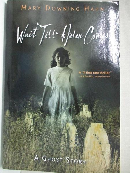 【書寶二手書T3/原文小說_GIZ】Wait Till Helen Comes: A Ghost Story_Hahn, Mary Downing