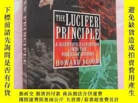 二手書博民逛書店The罕見Lucifer Principle: A Scient