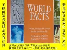 二手書博民逛書店WORLD罕見FACTS:From Prehistoric times to the present day fe