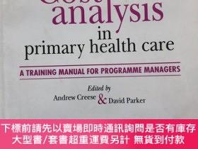 二手書博民逛書店Cost罕見Analysis In Primary Health CareY479994 Andrew Cr