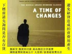 二手書博民逛書店A罕見Time Of ChangesY255562 Robert Silverberg Orb Books