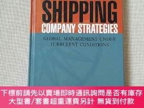 二手書博民逛書店SHIPPING罕見COMPANY STRATEGIES GLOBAL MANAGEMENT UNDER TURB